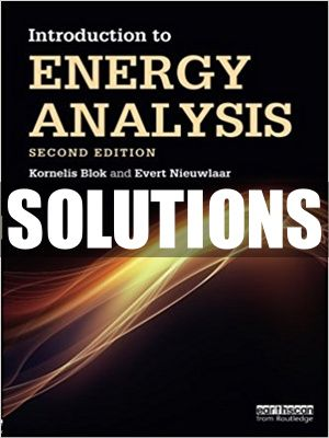 Complete Solutions Manual For Introduction To Energy Analysis 2nd Edition By Blok In 2021 Analysis Solutions Introduction