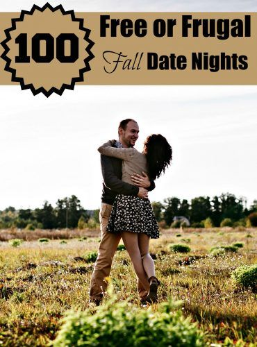 100 Free Or Frugal Fall Date Night Ideas Fall Dates Dating Frugal