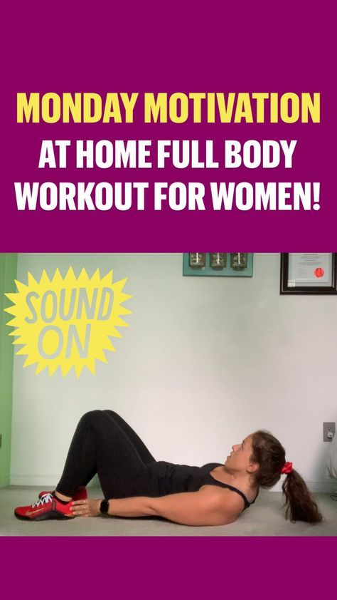 MONDAY MOTIVATION- At Home Full Body Workout for Women