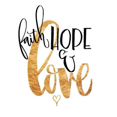 Faith, hope and Love, but the greatest of these is love, inspirational quote, lettering by ellenwaldren