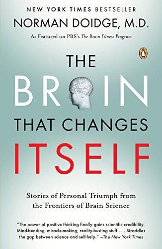 The Brain That Changes Itself Stories Of Personal Triumph From The Frontiers Of Brain Science Norman Doidge 9780143113102 In 2021 Brain Science Recovery Books Inspirational Books