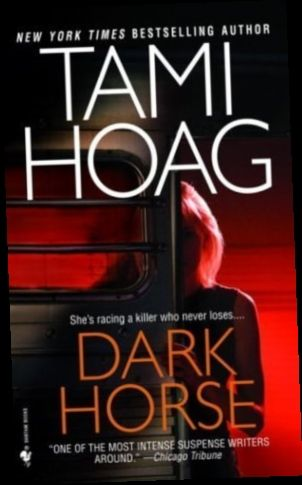 Ebook Pdf Epub Download Dark Horse By Tami Hoag Tami Hoag Dark Horse Tami Hoag Books