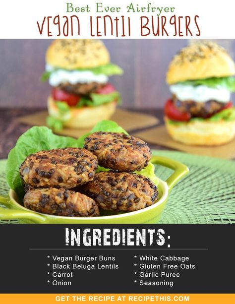 Best Ever Airfryer Vegan Lentil Burgers