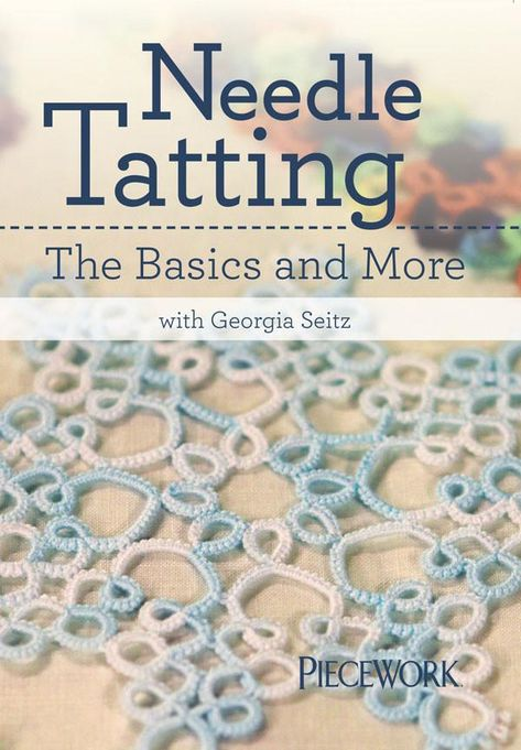Needle Tatting: The Basics and More with Georgia Seitz - Two-Disc Set Discover the art of needle tatting with master tatter Georgia Seitz! Create exquisite lace, using just a tatting needle and thread. Use your creations for baby caps and b Shuttle Tatting Patterns, Needle Tatting Patterns, Crochet Stitches Patterns, Embroidery Patterns, Hardanger Embroidery, Paper Embroidery, Doily Patterns, Crochet Crafts, Crochet Yarn