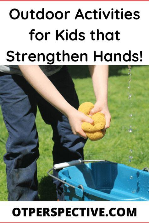 Outdoor Activities for Kids that Strengthen Hands! - OT Perspective