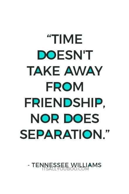 18 Friendship Separation Quotes 18 Friendship Separation Quotes Friend Valentines Day Quotes For Friends Fathers Day Quotes Happy Father Day Quotes