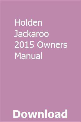 Holden Jackaroo 2015 Owners Manual Owners Manuals Chilton Repair Manual Manual