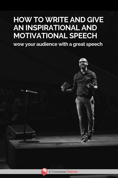 How To Write (And Give) An Inspirational And Motivational Speech
