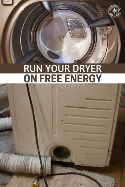 Run Your Dryer On Free Energy Easy Savings With Images Free Energy Solar Energy Diy