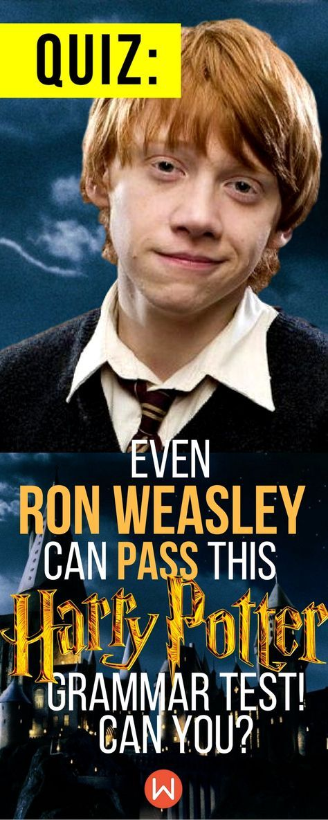 Quiz: Even Ron Weasley Can Pass This Harry Potter Grammar
