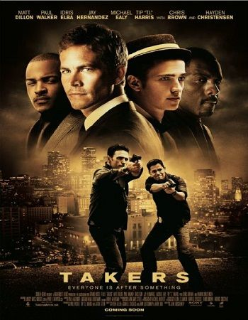 Takers 2010 Dual Audio 300mb Brrip Free Download Fill Movie At