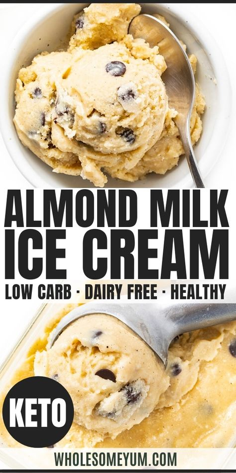Sugar-Free Almond Milk Ice Cream Recipe - The BEST homemade almond milk ice cream recipe - chocolate chip cookie dough flavor! See how easy it is to make sugar-free almond milk ice cream, with simple ingredients and 1.9g net carbs per serving. #wholesomeyum #keto #ketodessert #icecream #chocolatechips #cookiedough #sugarfree #almondmilk #dairyfree Helado Keto, Keto Eis, Low Carb Sweets, Low Carb Desserts, Healthy Sweets, Low Carb Ice Cream, Vegan Ice Cream, Simple Ice Cream Recipe With Milk, Sugar Free Almond Milk Ice Cream Recipe