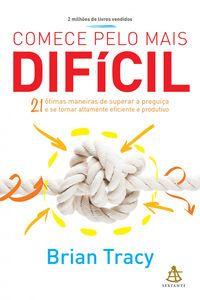 Download Online Livro Comece Pelo Mais Dificil Pdf Epub Mobi