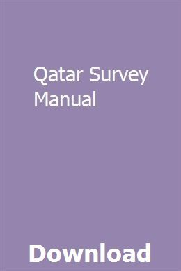 Qatar Survey Manual Owners Manuals Repair Manuals Student Guide