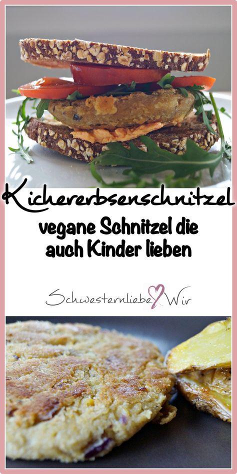 Kicherbsenschnitzel // vegane Schnitzel für Kinder | Essen ...