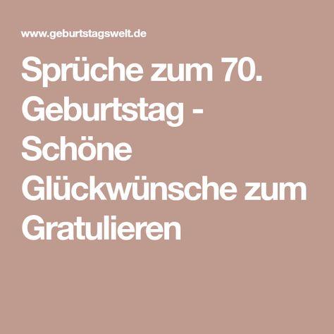 Sprüche Zum 70 Geburtstag Glückwünsche Gedichte Zum
