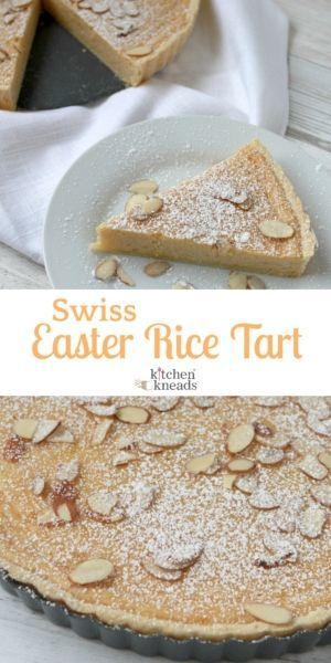 Swiss Easter Rice Tart Recipe Easter Recipes Dessert Recipes