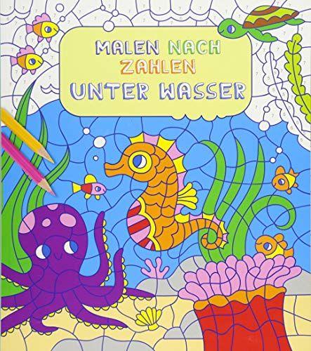 Malen Nach Zahlen F R Kinder Unter Wasser Zahlen Nach Malen Wasser Malen Nach Zahlen Malen Bucher