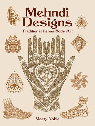 Download Pdf Mehndi Designs Traditional Henna Body Art By Marty