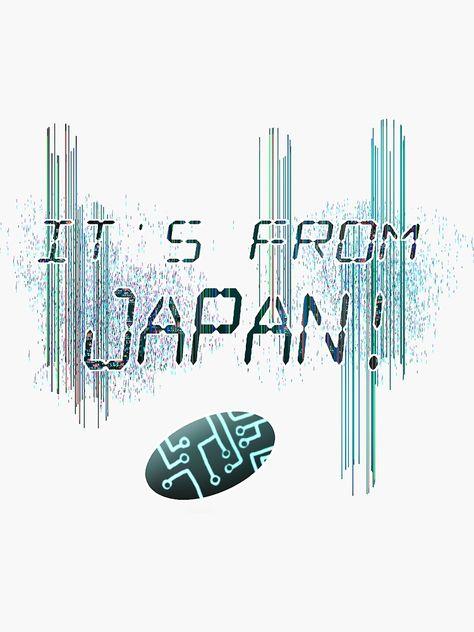 Pegatina «Es de Japón - Be More Chill» de AsherHalperin | Redbubble