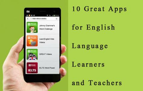 10 Great Apps for English Language Learners and Teachers