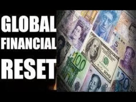 Must See Is A Global Currency Revaluation Imminent