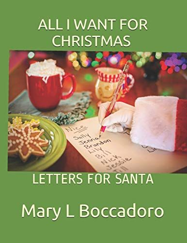All I Want For Christmas Letters For Santa By Mary L Boccadoro In 2020 Grayscale Coloring Books Grayscale Coloring Coloring Books