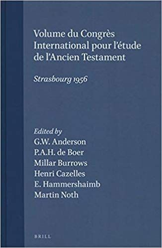 Telecharger Volume Du Congres International Pour L Etude De L Ancien Testament Strasbourg 1956 Pdf Books Father