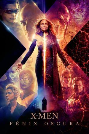 Dark Phoenix Hela Filmen På Nätet Dreamfilm Peliculas De Superheroes Descargar Películas Películas Completas