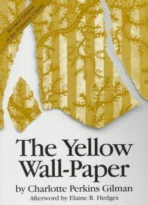 The Protagonist Podcast 175 The Narrator In The Yellow Wallpaper By Charlotte Perkins Gilman Short Story 1 Yellow Walls Halloween Reading Yellow Wallpaper