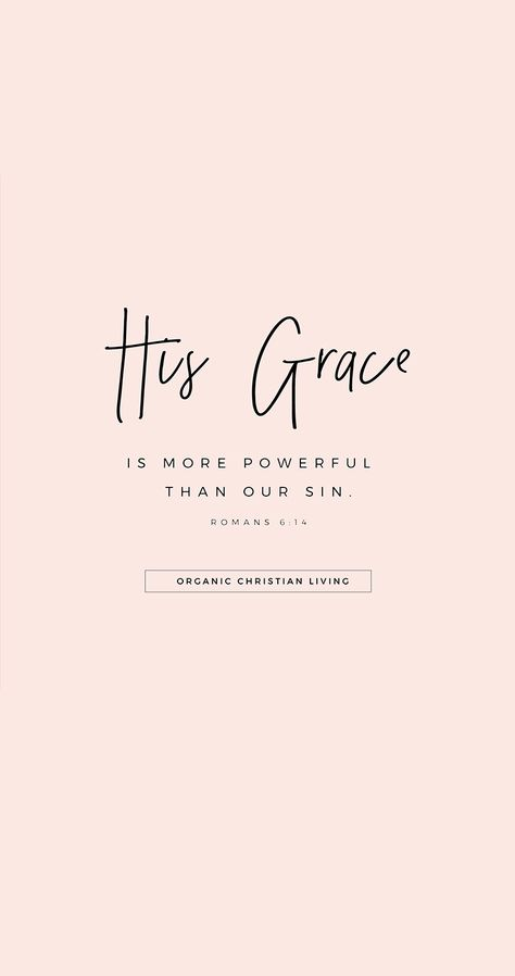 Scripture Art   Christian Quotes   Bible Quotes   Christian Quotes   Bible Verses Quotes   Scripture Verses   Romans 6:14   Blogs For Christian Women   Christian Bloggers