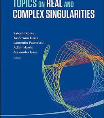 Topics On Real And Complex Singularities Pdf Singularity Book Singularity Theory Topics