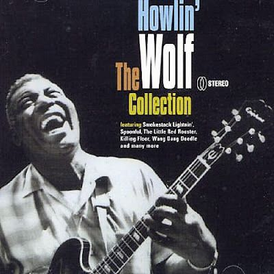 Howlin Wolf The Collection