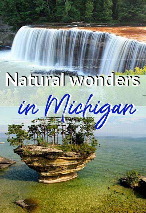 Natural Wonders in Michigan