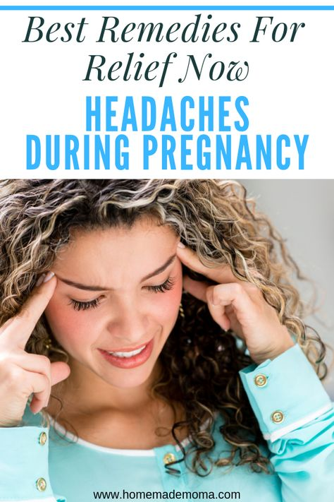 Headache during pregnancy: Causes, symptoms, and treatments