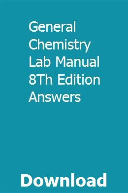 General Chemistry Lab Manual 8Th Edition Answers