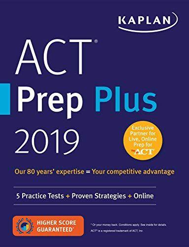 DOWNLOAD PDF] ACT Prep Plus 2019 5 Practice Tests Proven Strategies