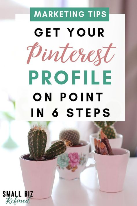 Want to know how to get found on Pinterest and sell more products? Here are 6 steps to optimize your Pinterest profile and attract your ideal audience. Click for details on how to make it happen! Tips on successfully using Pinterest for business. #pinteresttips #onlinebusiness #marketingtips #pinterestmarketing #socialmediatips