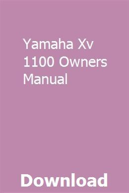 Yamaha Xv 1100 Owners Manual Owners Manuals Manual Chevy
