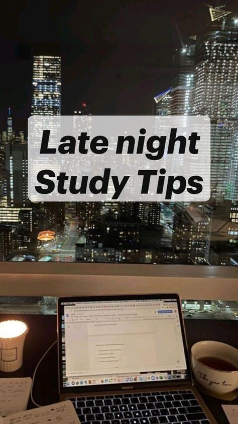 Late night Study Tipsl Study Tips l Study Guide l Follow for more l pakhee_17