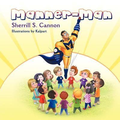 Manner Man Walmart Com In 2021 Kids Story Books Teaching Kids Children S Books