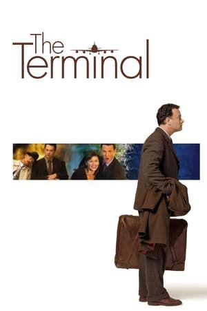 Watch The Terminal Full Movie Watch Full Movie Ver Película Completa Regardez Le Film Complet Sehen Sie Den Ganzen Fil Tom Hanks Film Catherine Zeta Jones