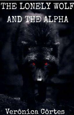 The Lonely Wolf And The Alpha Nao Revisado Sobre A Minha Vida Lobos Romances Sobrenaturais Baixar Livros De Romance