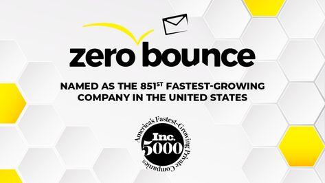 ZeroBounce Named to Inc. 5000 List of Fastest-Growing Companies in America  #inc #ZeroBounce #emailvalidation #emailverification #emailmarketing #email #awardwinning #magazine #business