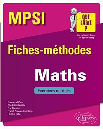 Mathematiques Mpsi Fiches Methodes Et Exercices Corriges Telechargement Livre Pdf What To Read How Are You Feeling Fantasy Quotes