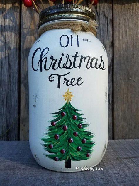 Oh Christmas Tree Painted Mason Jar Christmas Decor Paintedmasonjars In 2020 Christmas Mason Jars Christmas Jars