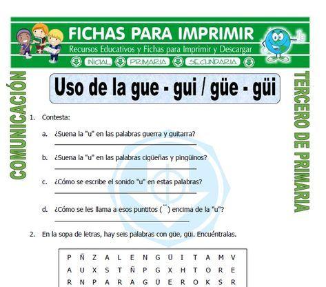 Ficha De Palabras Con Gue Y Gui Para Tercero De Primaria Tercero De Primaria Palabras Con Gue Gui Enseñanza De Las Letras