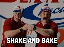 Image result for Shake and Bake Ricky Bobby Poster   Ricky bobby, Shake n  bake, Talladega nights