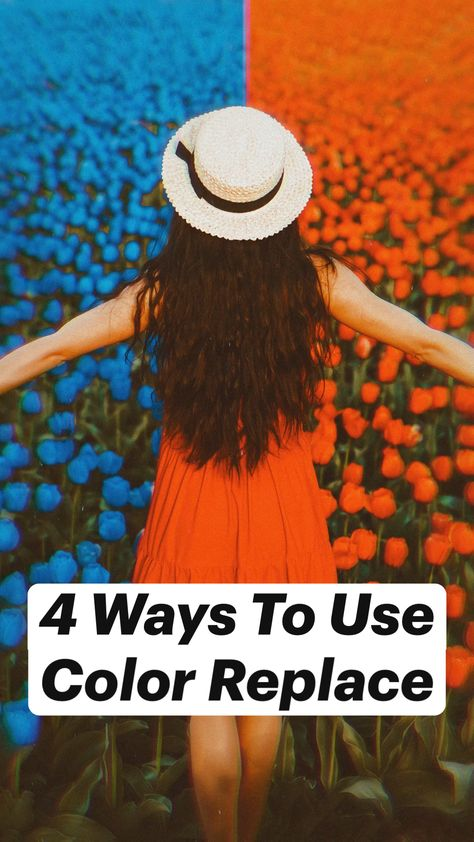 4 Ways To Use  Color Replace