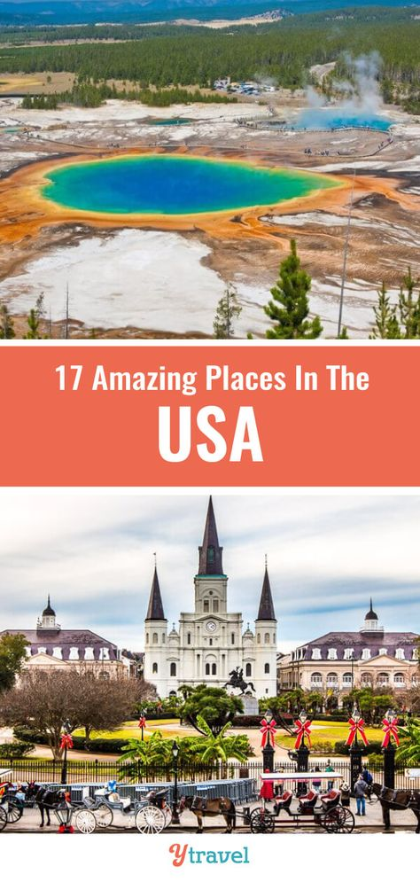 Planning to visit the USA? Don't miss this list of 17 amazing places to visit in the USA (some you may not have heard of). Don't take a USA trip before reading these USA travel tips for your next vacation! #USA #travel #bucketlisttravel #USAtravel #roadtrips #vacations